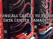 Ground All Cables To Prevent Data Center Damage!!!
