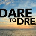 Dare to Dream a Successful Career