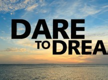 Dare to Dream -The Requisite of a Successful Career!