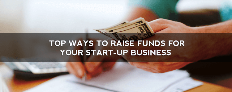 Funds for Your Start-up Business