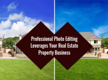 Believe It or Not, Professional Photo Editing Leverages Your Real Estate Property Business